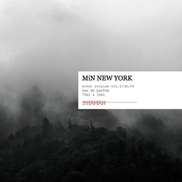 Shaman MiN New York