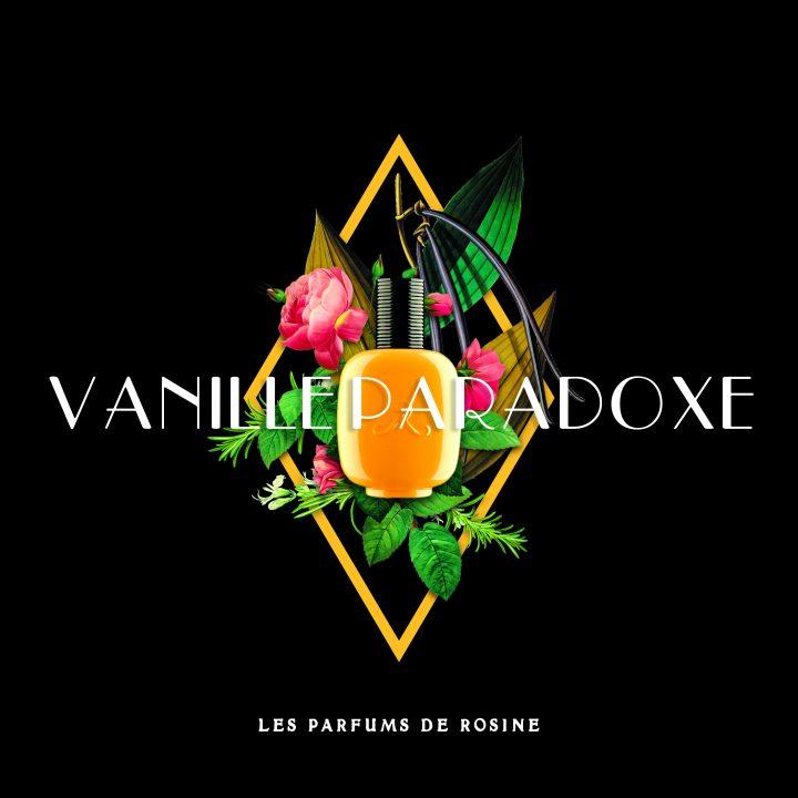 Parfums de Rosine – Les Extravagantes – Vanille Paradoxe
