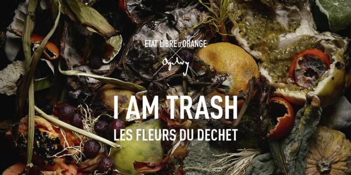 État Libre d'Orange - Les Fleurs du Déchet - I am Trash